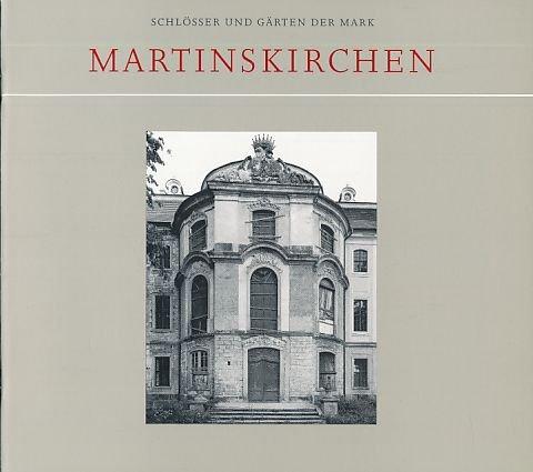 Schlösser und Gärten der Mark: Martinskirchen