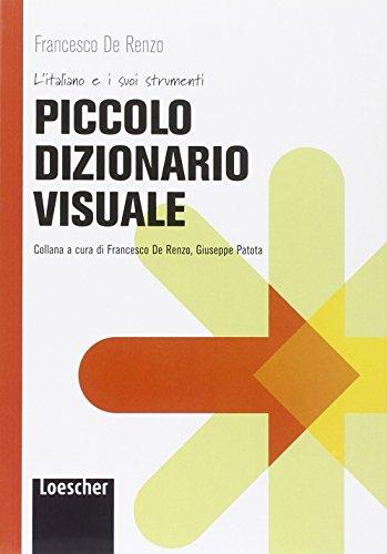Piccolo dizionario visuale (L'italiano e i suoi strumenti)