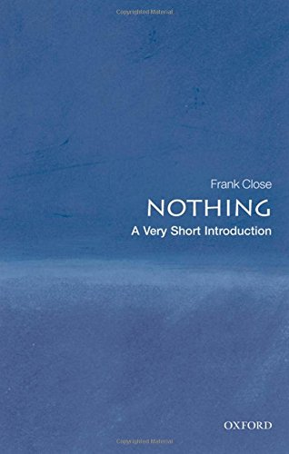 Nothing: A Very Short Introduction (Very Short Introductions) por Frank Close