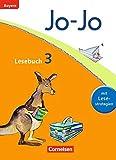 Jo-Jo Lesebuch - Grundschule Bayern - Ausgabe 2014: 3. Jahrgangsstufe - Schülerbuch