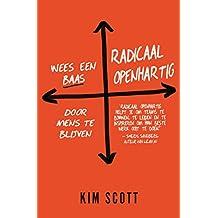Radicaal openhartig (Dutch Edition)