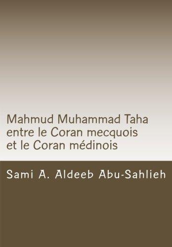 Mahmud Muhammad Taha: Mahmud Muhammad Taha entre le Coran mecquois et le Coran mdinois
