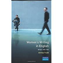 Women's Writing in English : Britain 1900-1945: Britain, 1900-45