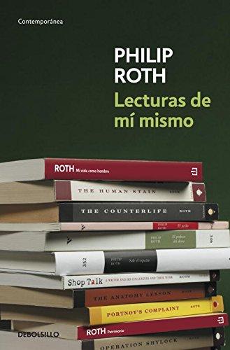 Lecturas de mi mismo / Reading Myself and Others por Philip Roth