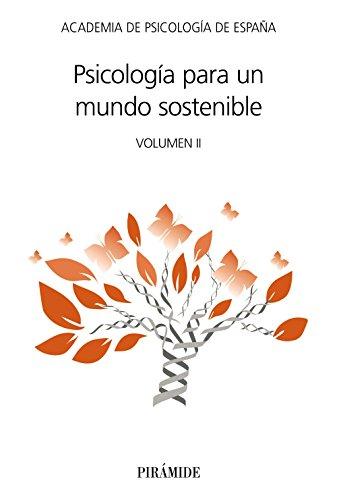 Psicología para un mundo sostenible: Volumen II (Ac-Psicología)