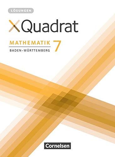 XQuadrat - Baden-Württemberg: 7. Schuljahr - Lösungen zum Schülerbuch
