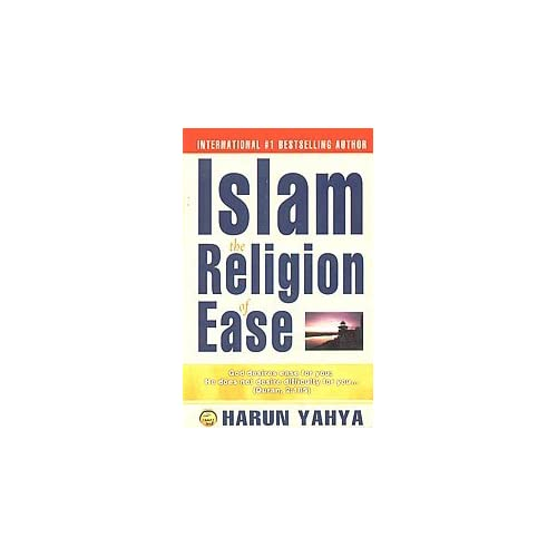 Islam the Religion of Ease