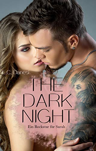 Ein Rockstar für Sarah (The dark night 5) - Lc-teil
