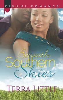 Beneath Southern Skies (Mills & Boon Kimani) (Kimani Romance) by [Little, Terra]