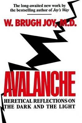 [Avalanche #] (By: Joy W Brugh) [published: December, 2001]
