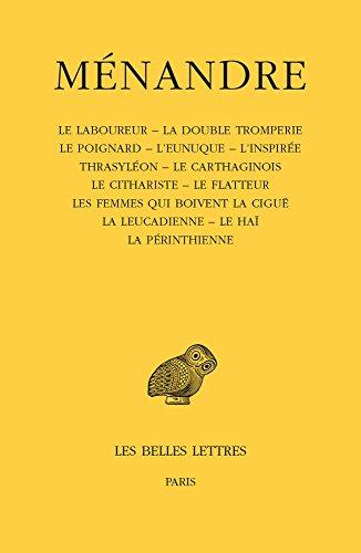 Tome III : Le Laboureur - La double tromperie - Le poignard - L'eunuque - L'inspirée