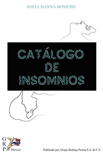 Catálogo de insomnios por Sofia Hanna  Romero