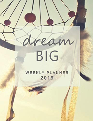 Dream Big Weekly Planner 2019: Diary 2019 with Gratitude Journal Section, Habit and Mood Tracker, Personal and Business TO-DOs, 2-page vertical weekly layout (Sunday start week) (Weather Cover Personal)