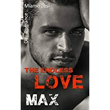 Max: The endless love