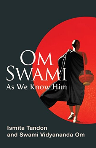 Om Swami: As We Know Him por Ismita Tandon