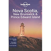 Lonely Planet Nova Scotia, New Brunswick & Prince Edward Island (Country Regional Guides)