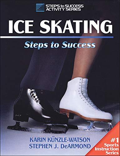 Ice Skating: Steps to Success (Steps to success activity series) por Karin Kunzle-Watson