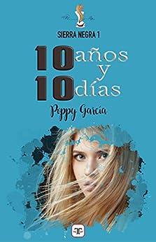 10 años y 10 días de [García, Poppy]