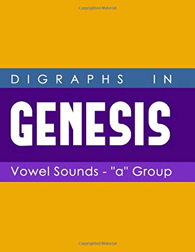 Digraphs in Genesis: Vowel Sounds -