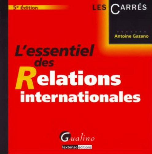 L'essentiel des Relations internationales