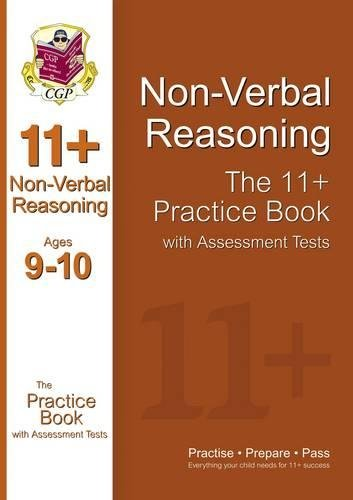 11+ Non-Verbal Reasoning Practice Book with Assessment Tests Ages 9-10 (GL & Other Test Providers) (CGP 11+ GL)