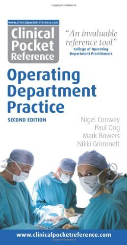 Clinical Pocket Reference Operating Department Practice second edition by Nigel Conway, Paul Ong, Mark Bowers, Nikki Grimmett (2013) Spiral-bound