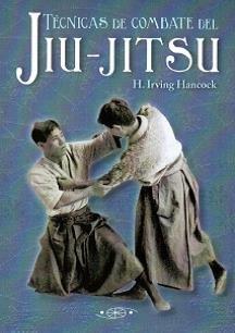 Técnicas de combate del Jiu-Jitsu por H.Irving Hancock