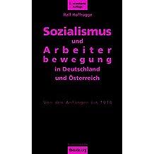 Sozialismus und Arbeiterbewegung in Deutschland und Österreich: Von den Anfängen bis 1914 (theorie.org)