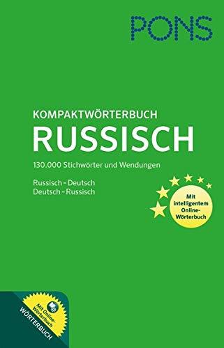 PONS Kompaktwörterbuch Russisch: Russisch-Deutsch / Deutsch-Russisch. Mit intelligentem Online-Wörterbuch.