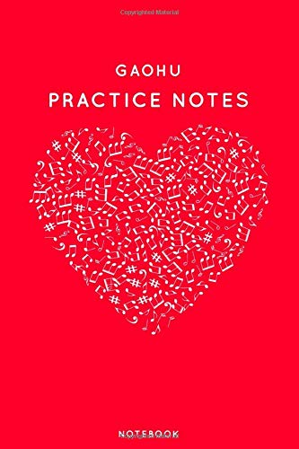 """Gaohu Practice Notes: Red Heart Shaped Musical Notes Dancing Notebook for Serious Dance Lovers - 6\""""x9\"""" 100 Pages Journal (Instrument Book Series, Band 194)"""