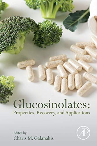 Glucosinolates: Properties, Recovery, and Applications