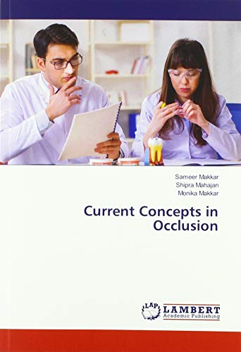 Current Concepts in Occlusion