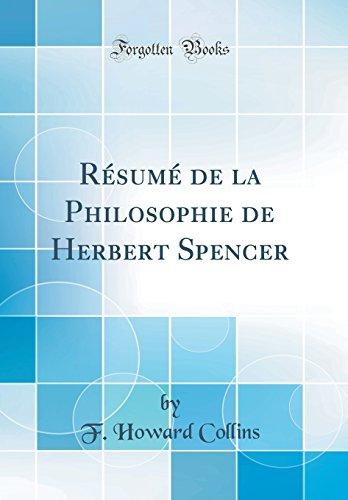 Resume de la Philosophie de Herbert Spencer (Classic Reprint)