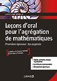 Leçons d'oral pour l'agrégation de mathématiques - Les exposés