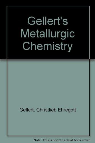Gellert's Metallurgic Chemistry