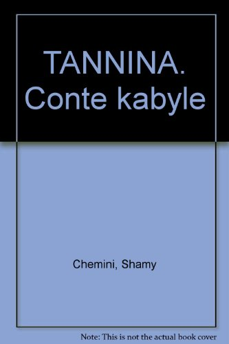TANNINA. Conte kabyle