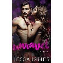 Unravel (Club V Book 1) (English Edition)