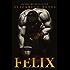 Felix (5th Street)