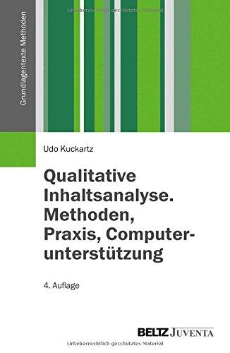 Qualitative Inhaltsanalyse. Methoden, Praxis, Computerunterstützung (Grundlagentexte Methoden)