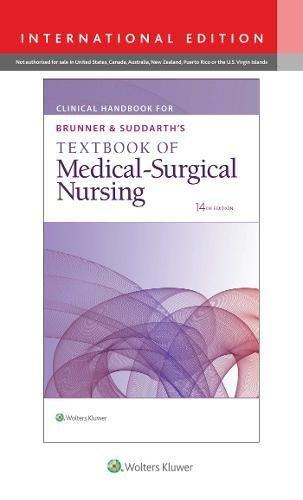 Clinical Handbook for Brunner & Suddarth's Textbook of Medical-Surgical Nursing, International Edition