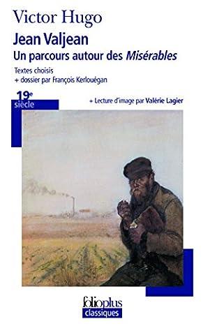Jean Valjean - Jean Valjean: Un parcours autour des
