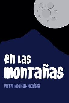 En las montañas (Cerros Esmeralda nº 1) (Spanish Edition) di [Rodríguez-Rodríguez, Melvin]