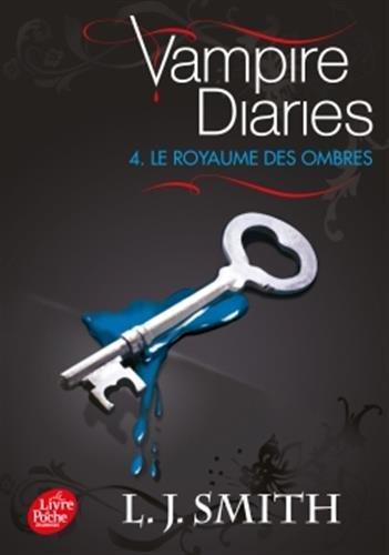 Journal d'un vampire/Vampire Diaries - Tome 4 - Le royaume des ombres par L.J. Smith