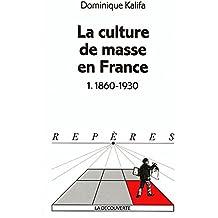 La culture de masse en France