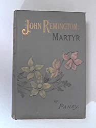 John Remington, Martyr