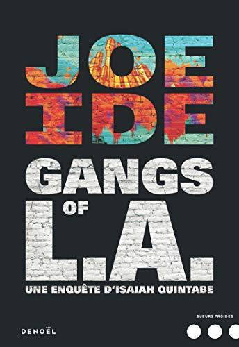 Gangs of L.A.: Une enquête dIsaiah Quintabe (Sueurs froides)