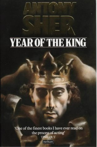 By Antony Sher Year Of The King - An Actor's Diary and Sketchbook [Paperback]