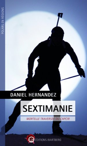 Sextimanie : Mortelle traverse du Capcir