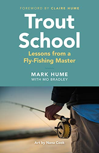 Trout School: Lessons from a Fly-Fishing Master (English Edition)