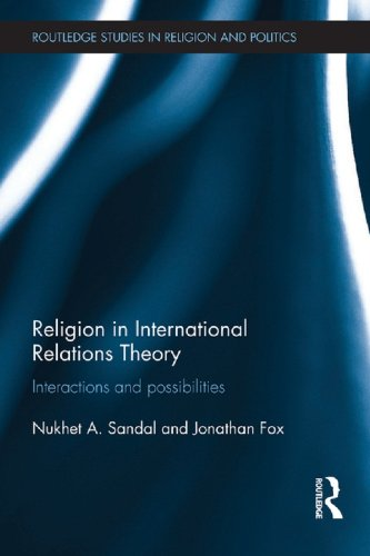 religion-in-international-relations-theory-interactions-and-possibilities